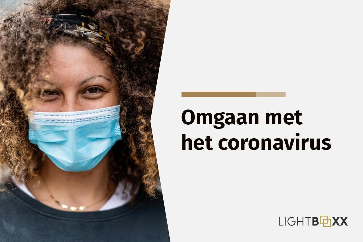 Maatregelen Coronavirus, Hoe Gaan Wij Daar Mee Om?